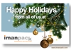 Happy Holidays from All of us at Imanpack Packaging